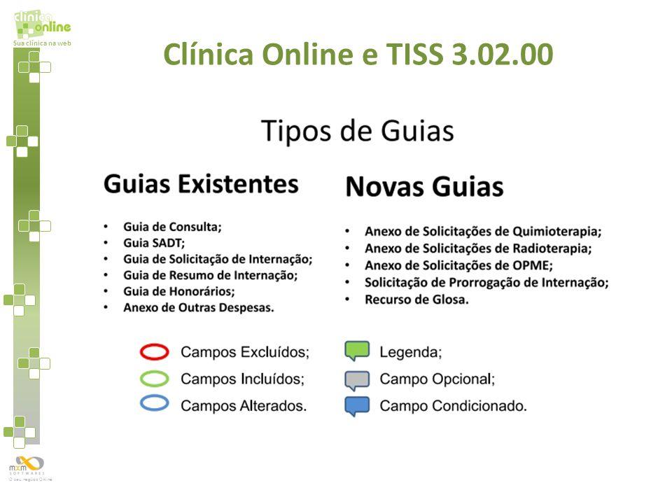 Sua clínica na web O seu negócio Online Clínica Online e TISS 3.02.00
