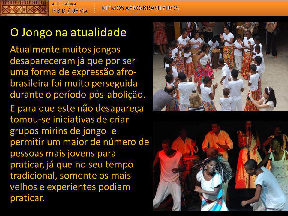 O Jongo na atualidade Atualmente muitos jongos desapareceram já que por ser uma forma de expressão afro- brasileira foi muito perseguida durante o per