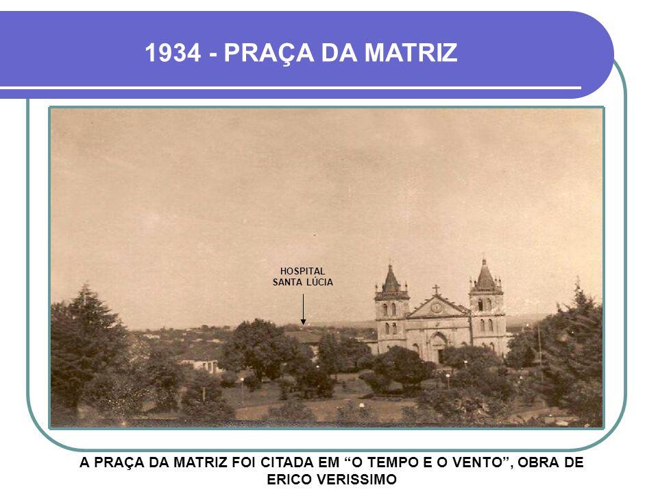 HOJE EDIFÍCIO SOLAR DA MATRIZ TOPO DO HOSPITAL SANTA LÚCIA IGREJA NOVA GRANDE PARTE DA VEGETAÇÃO DA PRAÇA FOI DESTRUÍDA APÓS O TORNADO DE 2002 (VER PR