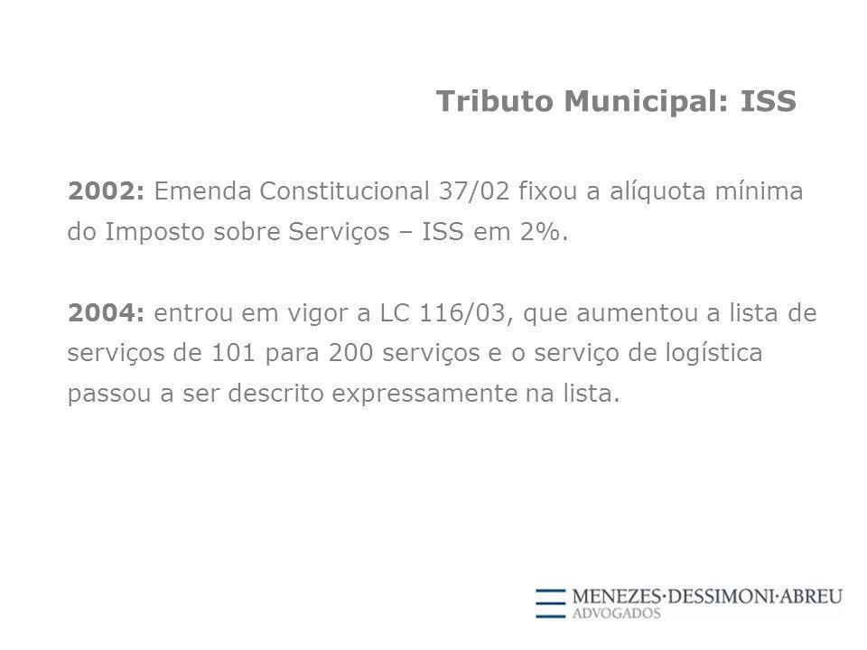 Tributo Municipal: ISS 2002: Emenda Constitucional 37/02 fixou a alíquota mínima do Imposto sobre Serviços – ISS em 2%.