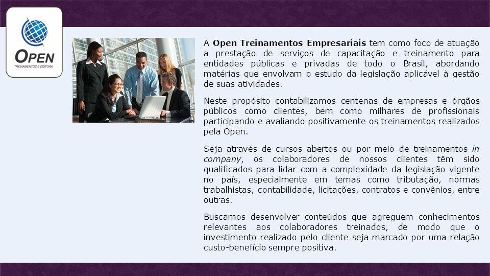 A Open Treinamentos Empresariais tem como foco de atuação a prestação de serviços de capacitação e treinamento para entidades públicas e privadas de t