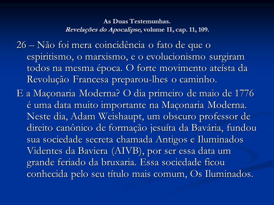 As Duas Testemunhas.Revelações do Apocalipse, volume II, cap.