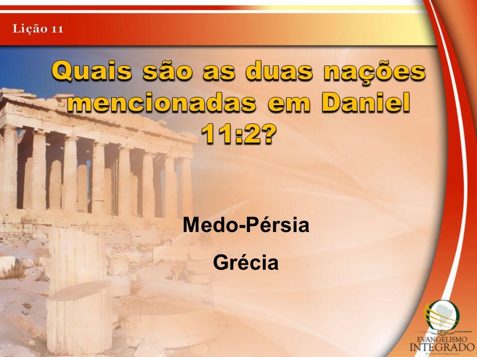Medo-Pérsia Grécia
