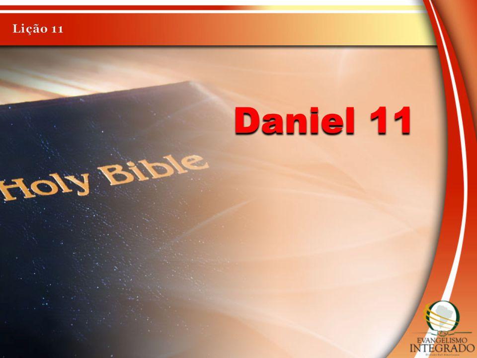O capítulo 11 de Daniel amplia: Daniel 2