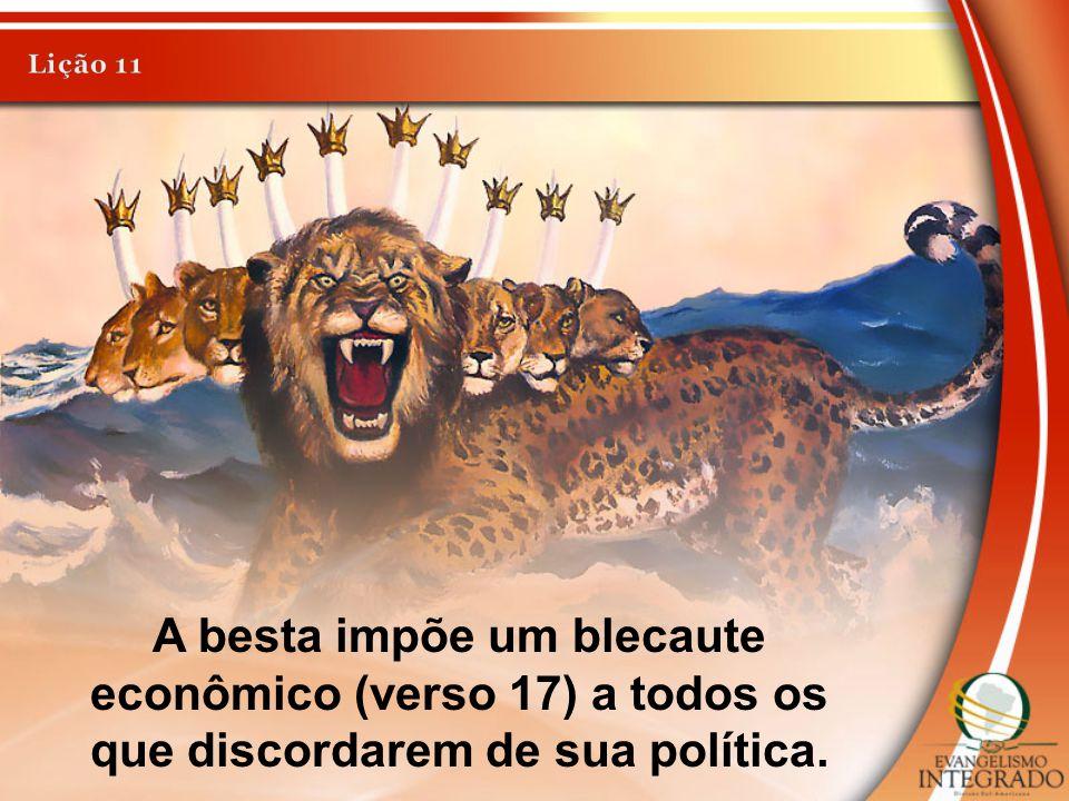 A besta impõe um blecaute econômico (verso 17) a todos os que discordarem de sua política.