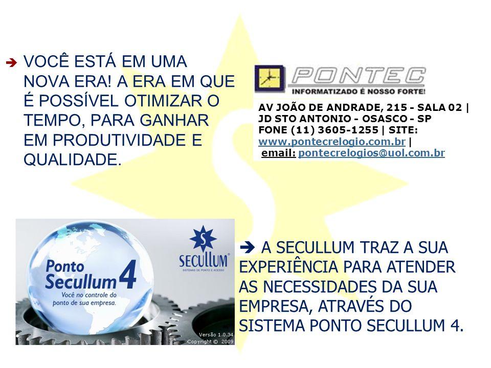 Características Adicionais PONTO SECULLUM 4  EXPORTAÇÃO PARA DIVERSOS SISTEMAS DE FOLHA DE PAGAMENTO.