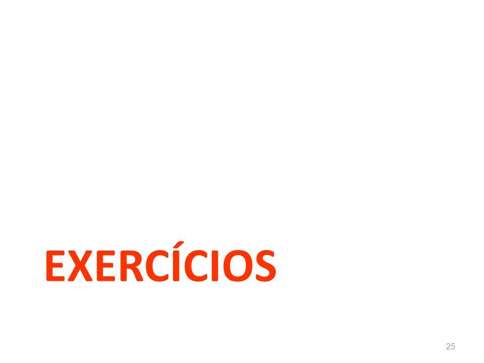 EXERCÍCIOS 25