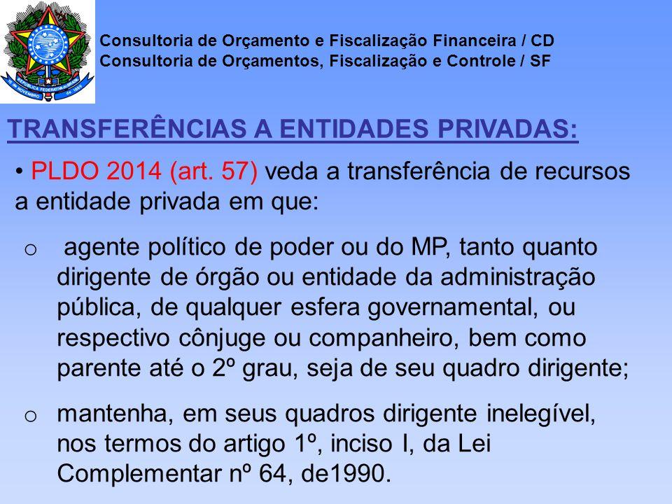Consultoria de Orçamento e Fiscalização Financeira / CD Consultoria de Orçamentos, Fiscalização e Controle / SF PLDO 2014 (art.