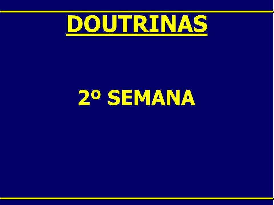 DOUTRINAS 2º SEMANA
