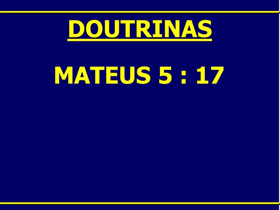 ____DOUTRINAS____ MATEUS 28: 19 2 CORINTIOS 13: 14 1 PEDRO 1: 2