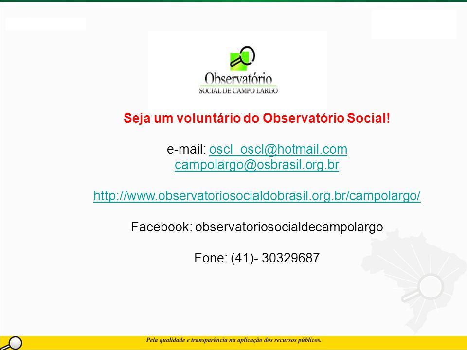 Seja um voluntário do Observatório Social.