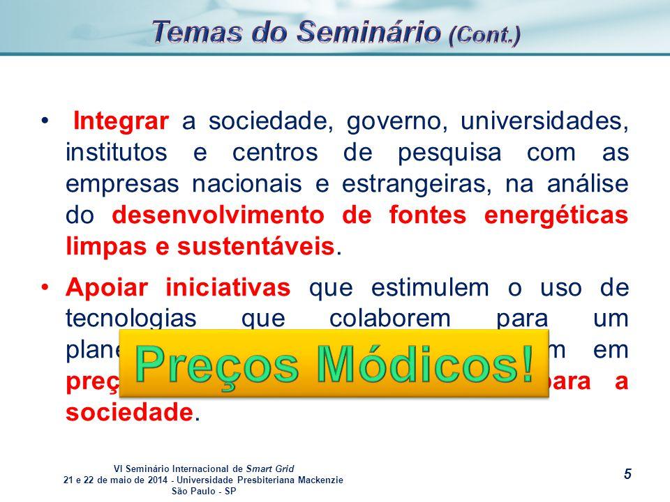 VI Seminário Internacional de Smart Grid 21 e 22 de maio de 2014 - Universidade Presbiteriana Mackenzie São Paulo - SP s [1] http://pt.wikipedia.org/wiki/Smart_grid [2] http://en.wikipedia.org/wiki/Smart_grid [3] http://smartgridlight.com.br/conceitos-smart-grid/ [4] http://www.apine.com.br/site/zpublisher/materias/Noticias.asp?id=19407 [5] http://www.reporterparintins.com.br/?q=276-conteudo-49463-rildo-maia- preocupado-com-problemas-de-energia-eletrica-na-zona-rural [6] http://ecatalog.weg.net/files/wegnet/WEG-solucoes-para-energia-solar-smart-grid- 50038865-catalogo-portugues-br.pdf [7] http://www.ascx.com.br/ftp/asDocs/smartgrid_1.pdf [8]http://www.embarcados.com.br/wp- content/uploads/2013/12/Grafico_Cemig_GD_2010422172019.jpg [9] http://br.kekanto.com/biz/curto-cafe-2 [10] http://agenciabrasil.ebc.com.br/economia/noticia/2014-04/brasil-sobe-uma- posicao-no-ranking-de-maior-custo-de-energia-para-industria 26
