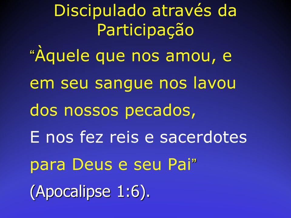 """"""" """" (Apocalipse 1:6). """" Àquele que nos amou, e em seu sangue nos lavou dos nossos pecados, E nos fez reis e sacerdotes para Deus e seu Pai """" (Apocalip"""