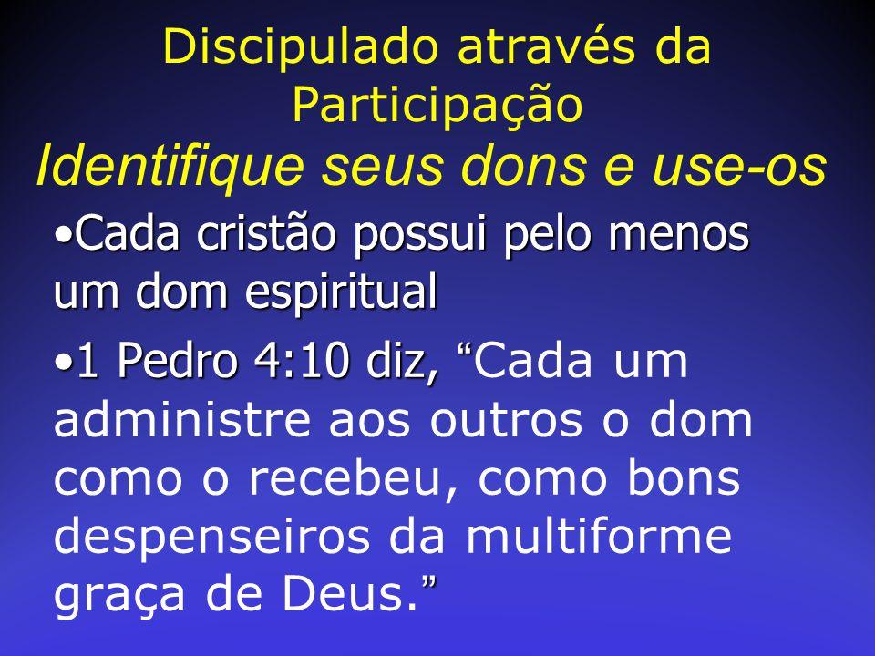 """Cada cristão possui pelo menos um dom espiritualCada cristão possui pelo menos um dom espiritual 1 Pedro 4:10 diz, """" """"1 Pedro 4:10 diz, """" Cada um admi"""
