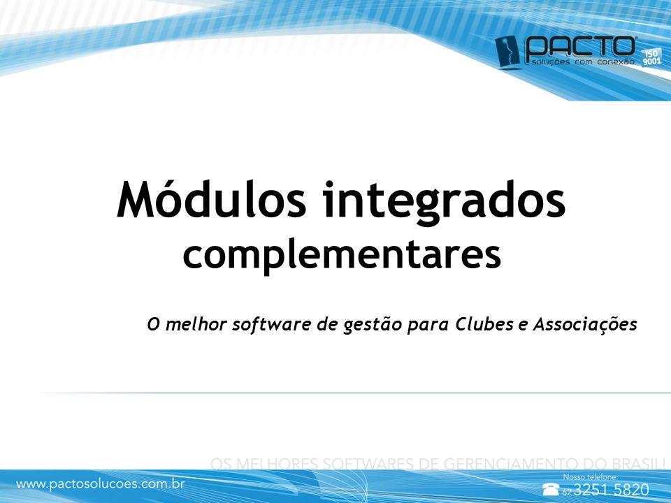 Módulos integrados complementares O melhor software de gestão para Clubes e Associações