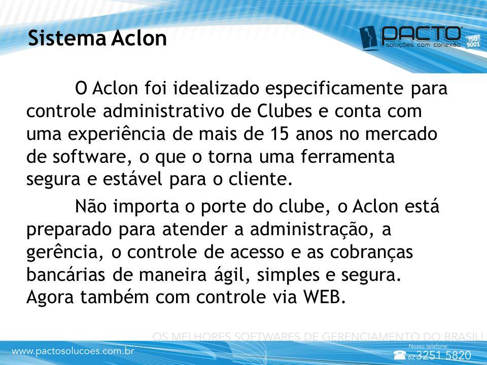 Sistema Aclon O Aclon foi idealizado especificamente para controle administrativo de Clubes e conta com uma experiência de mais de 15 anos no mercado de software, o que o torna uma ferramenta segura e estável para o cliente.