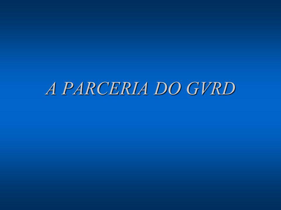 A PARCERIA DO GVRD