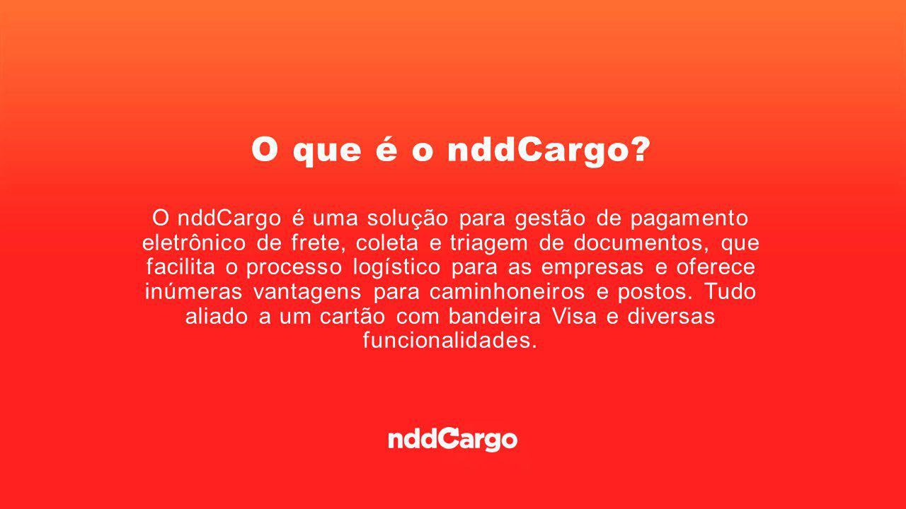 O cartão O cartão nddCargo centraliza todas as transações relacionadas ao frete e está totalmente integrado ao sistema.