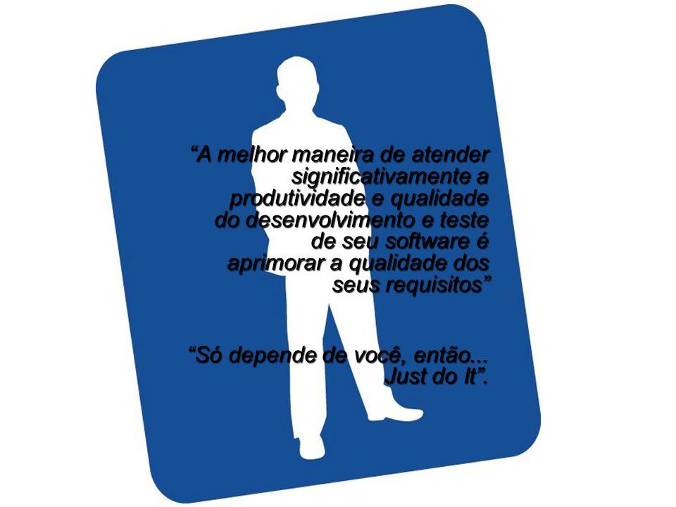 """""""A melhor maneira de atender significativamente a produtividade e qualidade do desenvolvimento e teste de seu software é aprimorar a qualidade dos seu"""
