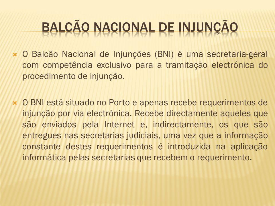  O Balcão Nacional de Injunções (BNI) é uma secretaria-geral com competência exclusivo para a tramitação electrónica do procedimento de injunção.