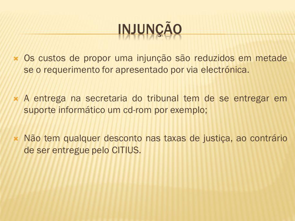  A entrega da Injunção por via electrónica, através da Internet, em http://citius.tribunaisnet.mj.pt, por formulário electrónico ou ficheiro informático;http://citius.tribunaisnet.mj.pt  O pagamento electrónico das taxas da Injunção, por Multibanco;  A tramitação electrónica da Injunção pelo Balcão Nacional de Injunções; Decreto-Lei n.º 808/2005, de 9 de Setembro