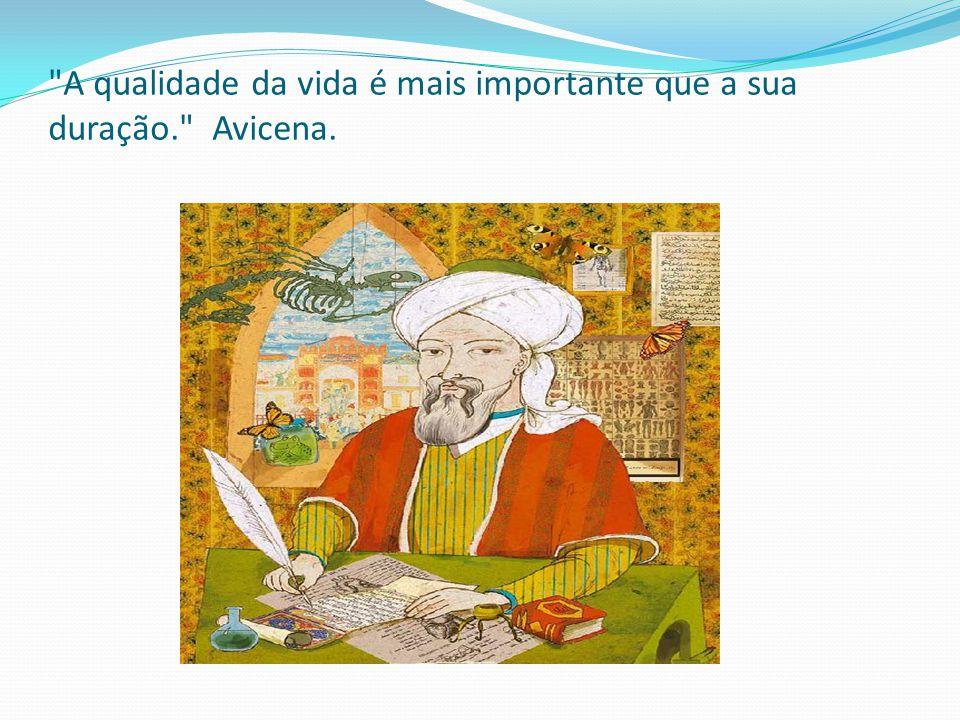 Abū Alī al- Ḥ usayn ibn Abd Allāh ibn Sīnā - Avicena (980-1037) Nascido em Afshana, atual Uzbequistão, terminando seus dias na cidade de Hamadan no Irã, Avicena foi um polímata persa – de conhecimento enciclopédico, provavelmente o Filósofo mais importante na tradição islâmica e o Pensador mais influente da era Pré-Moderna, por introduzir os pensamentos aristotélicos aos conceitos escolásticos.