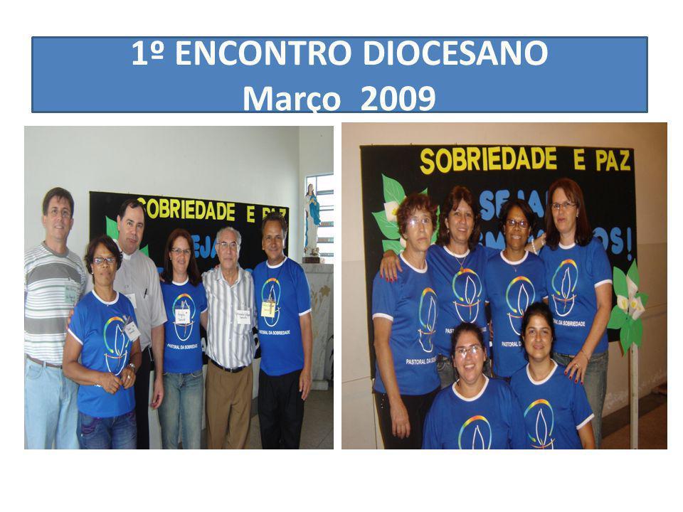 1º ENCONTRO DIOCESANO Março 2009