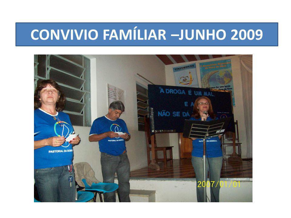 CONVIVIO FAMÍLIAR –JUNHO 2009