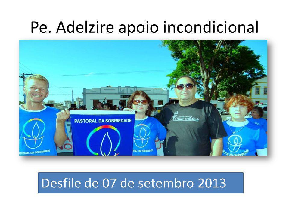 Pe. Adelzire apoio incondicional Desfile de 07 de setembro 2013