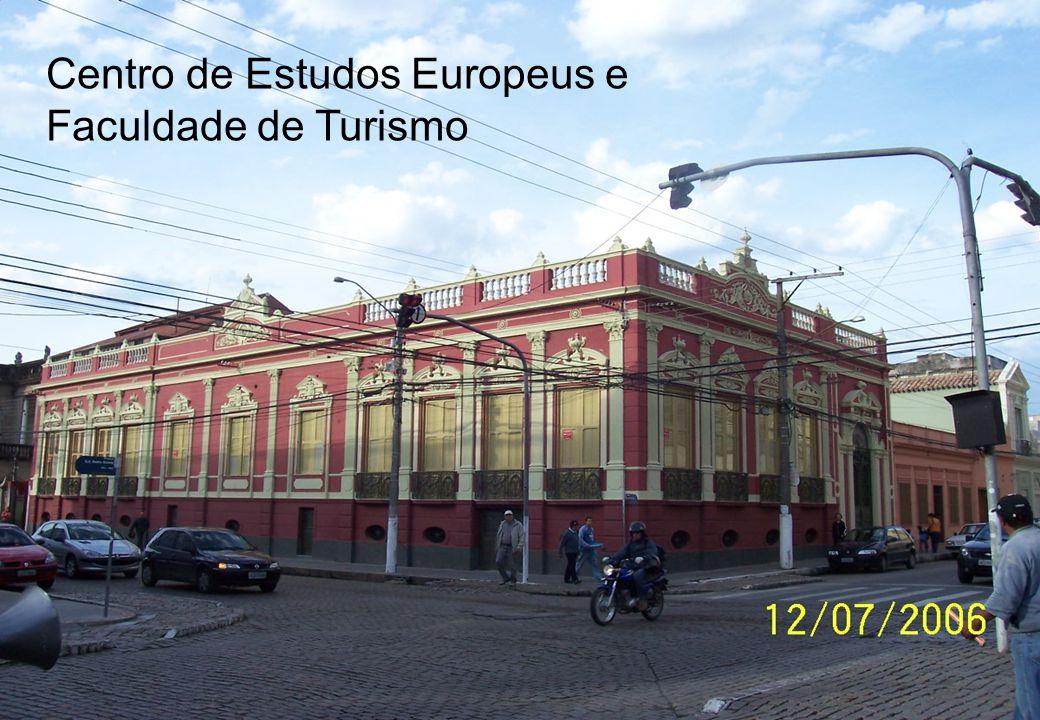 Centro de Estudos Europeus e Faculdade de Turismo
