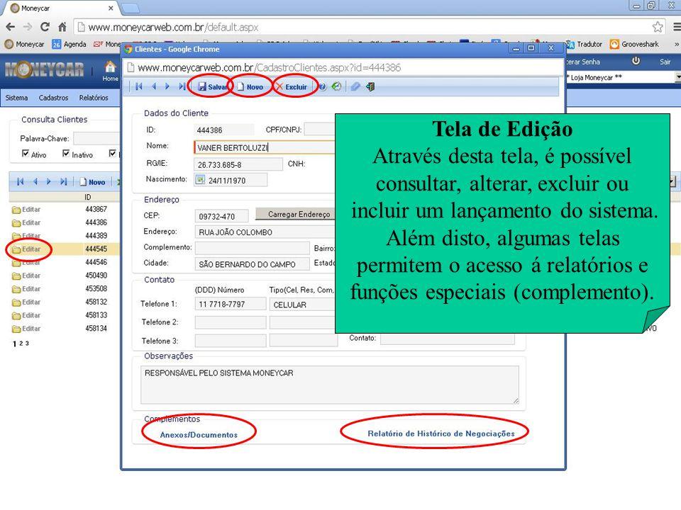 Ajuda On-Line Este recurso está disponível em todas as telas de cadastro e também em todos os relatórios do sistema.