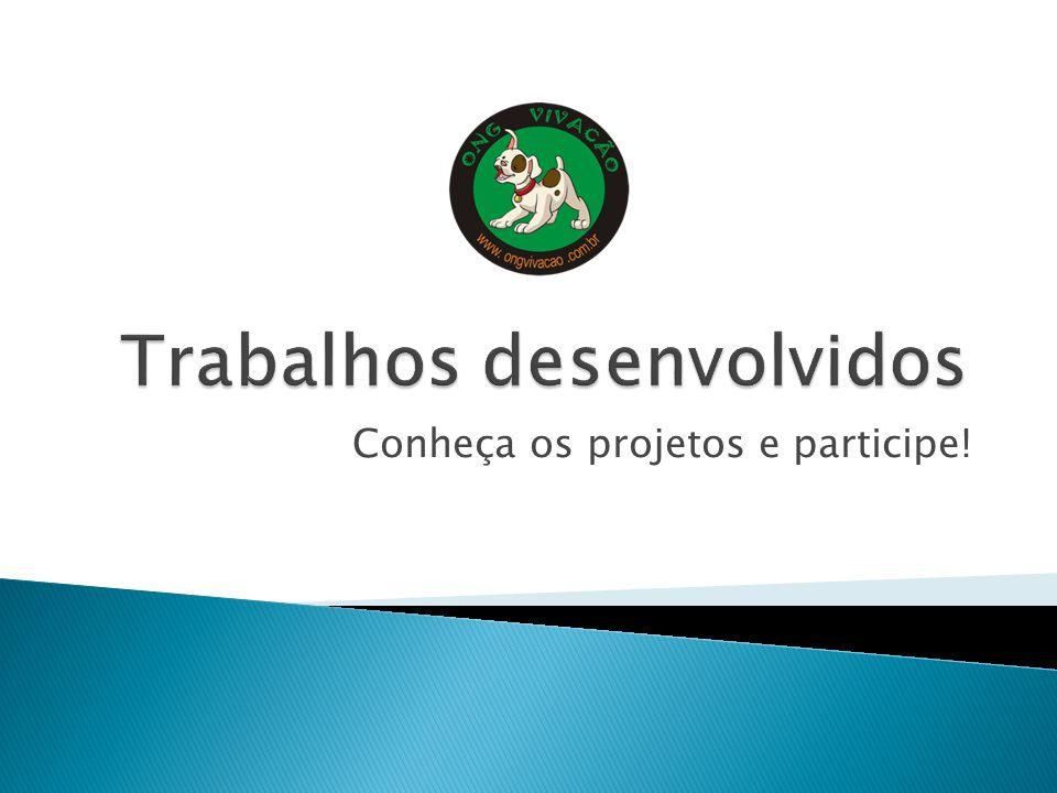 Conheça os projetos e participe!