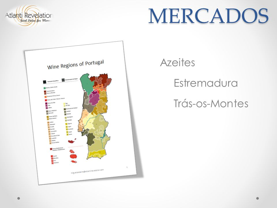 MERCADOS Azeites Estremadura Trás-os-Montes