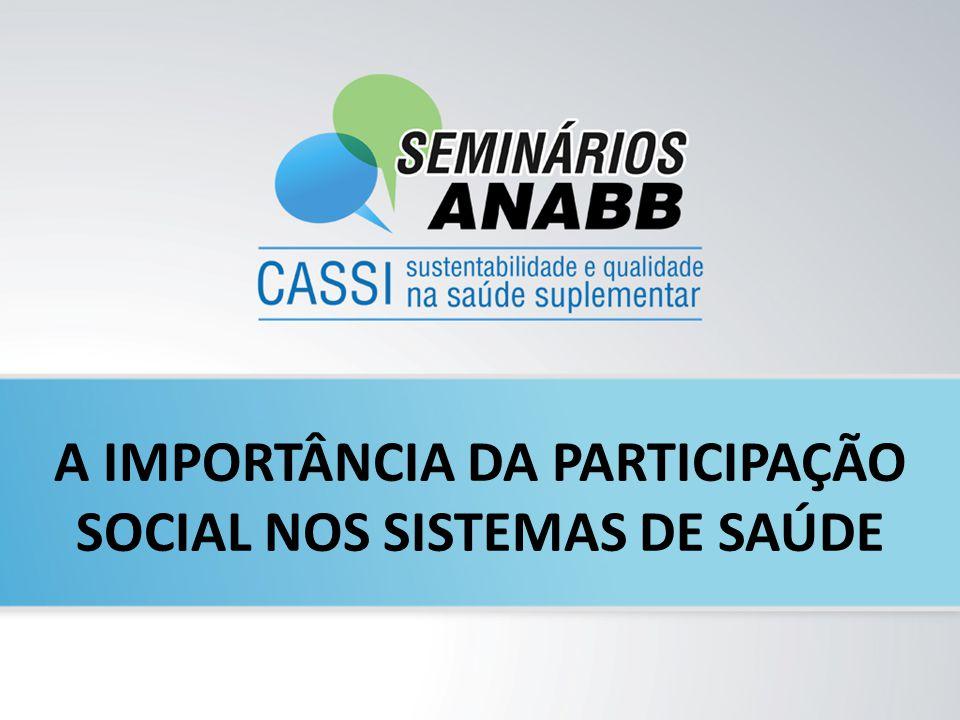 A IMPORTÂNCIA DA PARTICIPAÇÃO SOCIAL NOS SISTEMAS DE SAÚDE