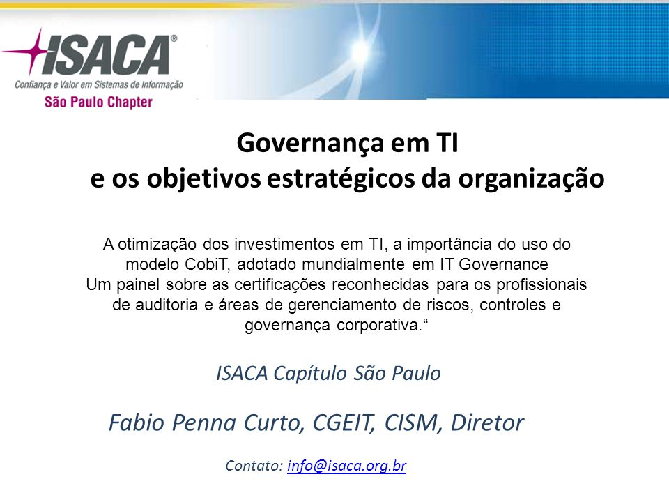 CISA Job Practice Areas IS Audit Process – 10% IT Governance – 15% Systems and Infrastructure Lifecycle – 16% IT Service Delivery and Support – 14% Protection of Information Assets – 31% Business Continuity and Disaster Recovery – 14% O Exame CISA