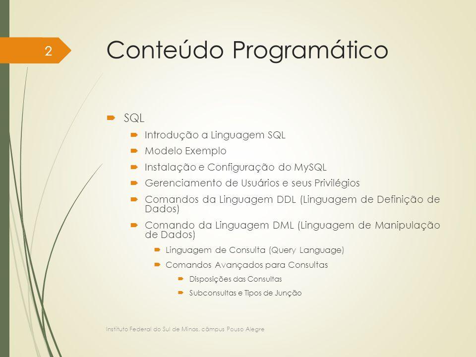Linguagem de Definição de Dados no MySQL - DDL CREATE TABLE tbEmpDev ( codigoCliente INT, codigoFilme INT, dataEmprestimo DATE NOT NULL, dataDevolucaoPrevista DATE NOT NULL, dataDevolucaoEfetiva DATE, valorMulta NUMERIC(4,2) DEFAULT 0, CONSTRAINT pk_tbEmpDev_codigoCliente_codigoFilme_dataEmprestimo PRIMARY KEY (codigoCliente, codigoFilme, dataEmprestimo), CONSTRAINT fk_tbEmpDev_codigoCliente FOREIGN KEY (codigoCliente) REFERENCES tbCliente (codigoCliente) ON DELETE CASCADE ON UPDATE CASCADE, CONSTRAINT fk_tbEmpDev_codigoFilme FOREIGN KEY (codigoFilme) REFERENCES tbFilme (codigoFilme) ON DELETE CASCADE ON UPDATE CASCADE ); Instituto Federal do Sul de Minas, câmpus Pouso Alegre 113
