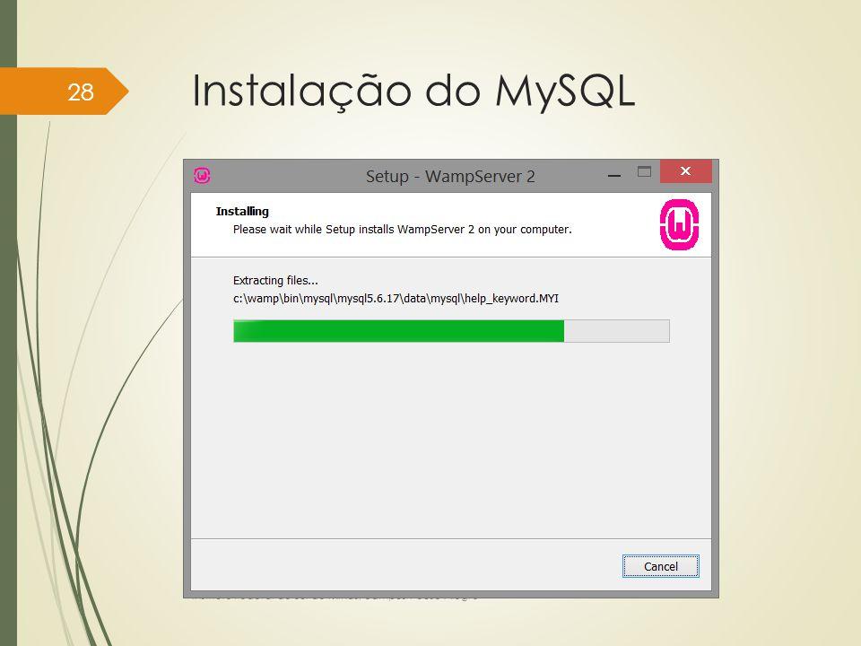 Instalação do MySQL Instituto Federal do Sul de Minas, câmpus Pouso Alegre 28