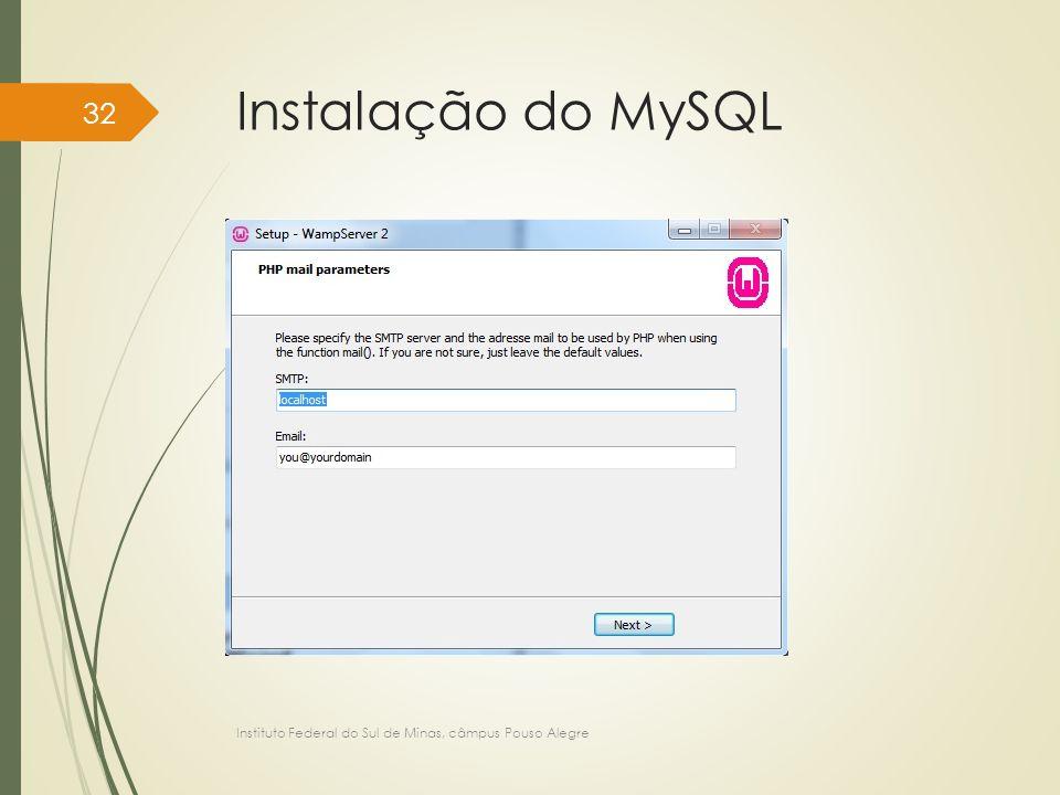 Instalação do MySQL Instituto Federal do Sul de Minas, câmpus Pouso Alegre 32
