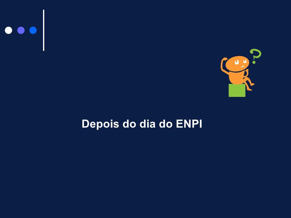 Depois do dia do ENPI