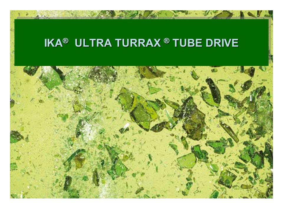 ULTRA TURRAX TUBE ® DRIVE Primeiro no mundo: Sistema Universal de Dispersão descartável com tubos de amostras descartáveis e/ou reutilizáveis hermeticamente lacrados.