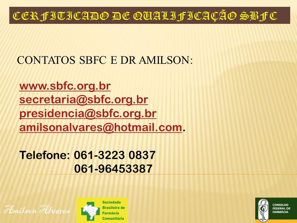 CERFITICADO DE QUALIFICAÇÃO SBFC Amilson Álvares CONTATOS SBFC E DR AMILSON: www.sbfc.org.br secretaria@sbfc.org.br presidencia@sbfc.org.br amilsonalv