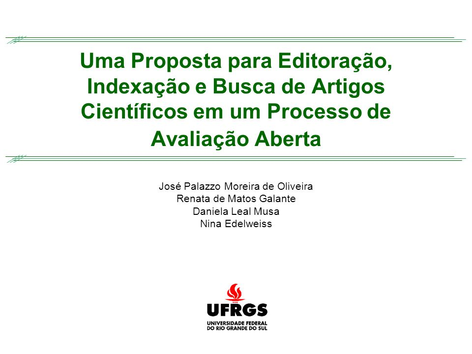 I Workshop de Bibliotecas Digitais – 20 o Simpósio Brasileiro de Banco de Dados Bitemporalidade Uma Proposta para um Processo de Avaliação Aberta de Artigos