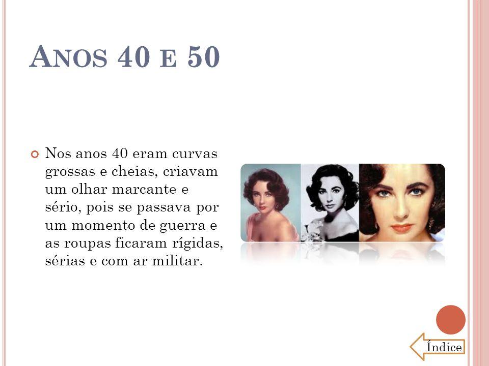 A NOS 60 Nos anos 60 por influencia do feminismo, da libertação jovem e do futurismo na moda, as sobrancelhas reviveram os anos 30, as mulheres chegaram a raspá-las e desenhavam com lápis, em formato arredondado e bem fino.