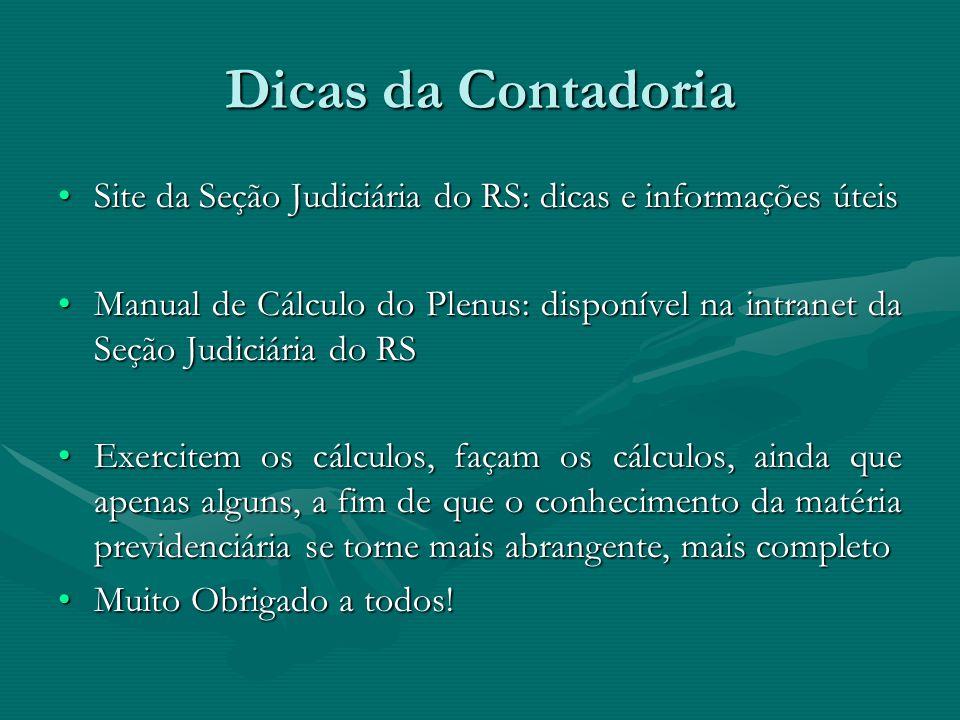 Dicas da Contadoria Site da Seção Judiciária do RS: dicas e informações úteisSite da Seção Judiciária do RS: dicas e informações úteis Manual de Cálcu