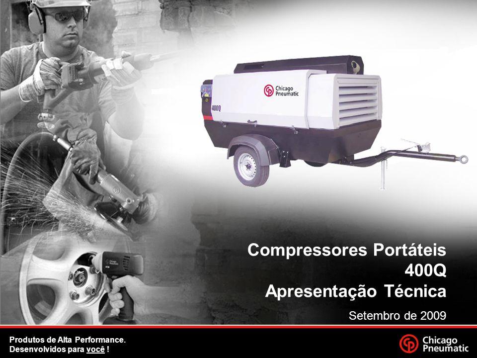 1. Compressores Portáteis 400Q Apresentação Técnica Setembro de 2009 Produtos de Alta Performance. Desenvolvidos para você ! '