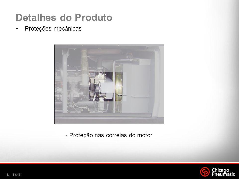 15.Set 09' Detalhes do Produto Proteções mecânicas - Proteção nas correias do motor