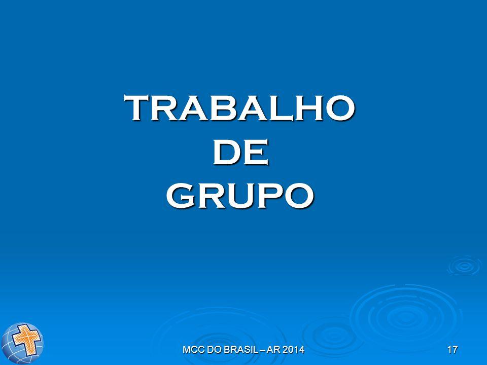 MCC DO BRASIL – AR 201417 TRABALHO DE GRUPO
