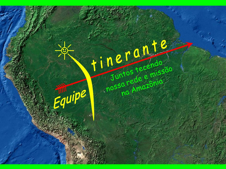 Juntos tejiendo nuestra red y misión en la Amazonía Ribereños Indígenas Marginados Urbanos Equipe Itinerante Jan/1998