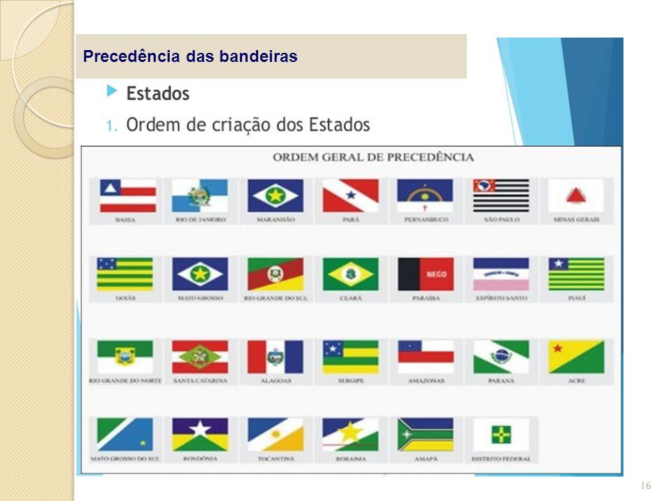 Precedência das bandeiras 16