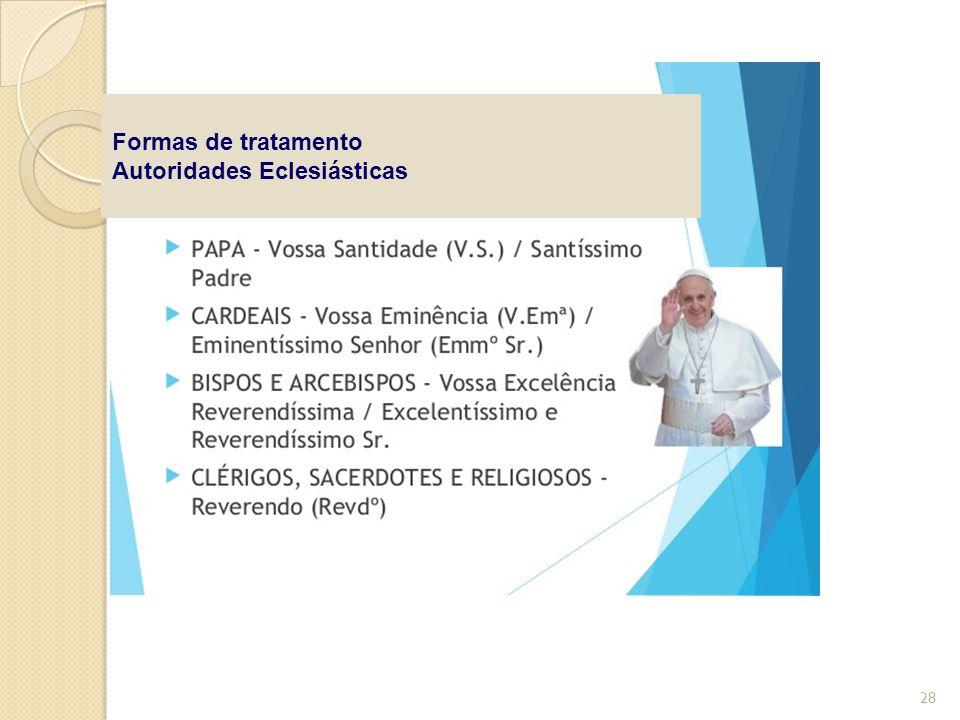 Formas de tratamento Autoridades Eclesiásticas 28